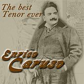 Play & Download The Best Tenor Ever by Enrico Caruso | Napster