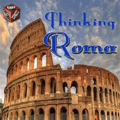 Play & Download Thinking Roma by Various Artists | Napster