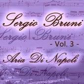 Sergio Bruni: aria di Napoli, Vol. 3 by Various Artists