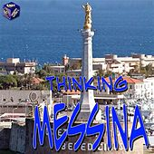 Play & Download Thinking Messina by Various Artists | Napster