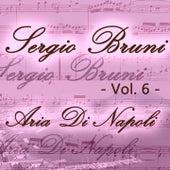 Sergio Bruni: aria di Napoli, Vol. 6 by Various Artists