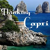 Play & Download Thinking Capri by Various Artists | Napster