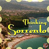 Play & Download Thinking Sorrento by Various Artists | Napster