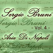 Sergio Bruni: aria di Napoli, Vol. 4 by Various Artists