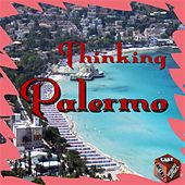 Play & Download Thinking Palermo by Various Artists | Napster