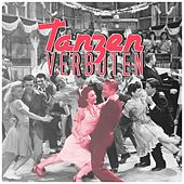 Play & Download Tanzen Verboten by Various Artists | Napster