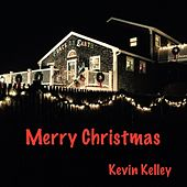 Merry Christmas by Kevin Kelley