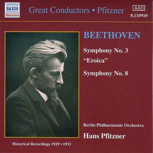 Play & Download Symphonies Nos. 3 and 8 (historical) by Ludwig van Beethoven | Napster