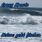 Play & Download Helene geht fischen by Crazy Krauts | Napster