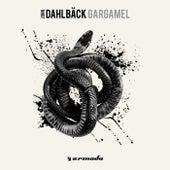 Play & Download Gargamel by John Dahlbäck | Napster