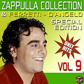 Carmelo Zappulla, Ferretti & D'Angelo Collection, Vol. 9 by Various Artists