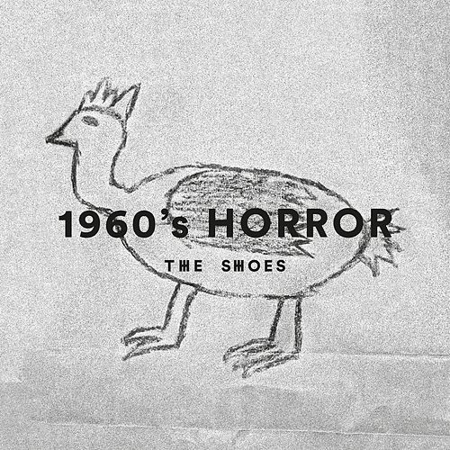 Play & Download 1960's Horror by Shoes | Napster