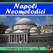 Neomelodici Compilation, Vol. 5 by Various Artists