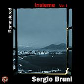 Play & Download Sergio Bruni: insieme, Vol. 1 (Remastered) by Sergio Bruni | Napster