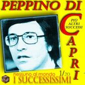 Play & Download Peppino Di Capri: I successissimi (Nessuno al mondo) by Various Artists | Napster