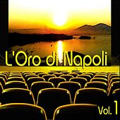 Play & Download L'oro di Napoli: Gold Collection, Vol. 1 by Various Artists | Napster