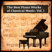 Play & Download The Best Piano Works of Classical Music, Vol. I by Sylvia Čápová | Napster