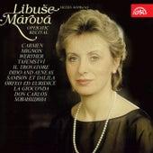 Play & Download Libuše Márová  Operatic Recital by Libuše Márová | Napster