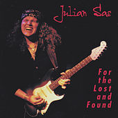 Play & Download For the Lost and Found by Julian Sas | Napster