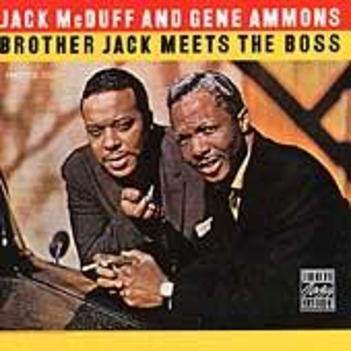 Play & Download Brother Jack Meets The Boss by Jack McDuff | Napster
