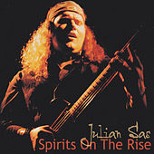 Play & Download Spirits on the Rise by Julian Sas | Napster