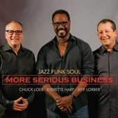 Play & Download More Serious Business by Jazz Funk Soul | Napster