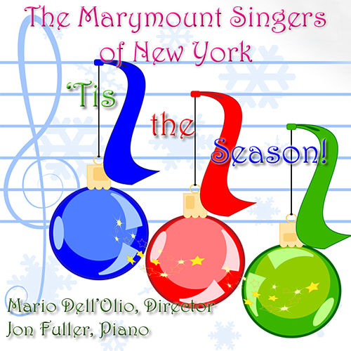 Play & Download 'Tis the Season by Marymount Singers of New York | Napster