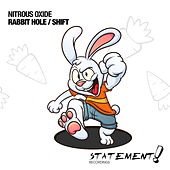 Play & Download Rabbit Hole / Shift by Nitrous Oxide | Napster