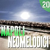 Napoli Neomelodici, Vol. 20 by Various Artists