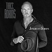 Play & Download Jesus and Jones by Trace Adkins | Napster