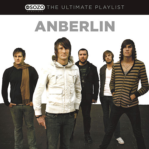 Play & Download The Ultimate Playlist by Anberlin | Napster