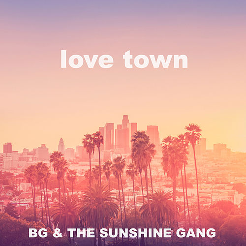 Play & Download Love Town by B.G. | Napster