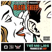 Tell Me Lies (feat. Cross Chatter) - Single by Black Sheep