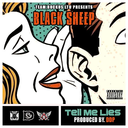 Play & Download Tell Me Lies (feat. Cross Chatter) - Single by Black Sheep | Napster