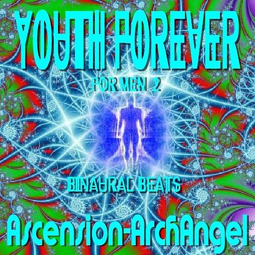 Youth Forever for Men, Vol. 2 by Ascension-Archangel