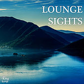 Play & Download Lounge Sights by Various Artists | Napster