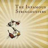 The Infamous Stringdusters by The Infamous Stringdusters