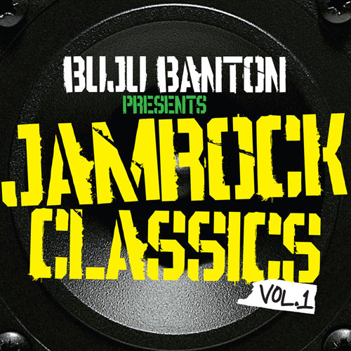 Play & Download Buju Banton Presents: Jamrock Classics Vol. 1 by Various Artists | Napster