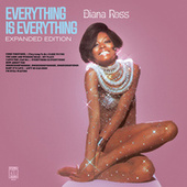 Play & Download Everything Is Everything Expanded Edition by Diana Ross | Napster