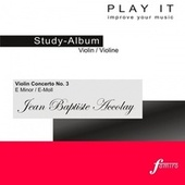 Play & Download PLAY IT - Study-CD for Violin: Jean Baptiste Accolay, Violinenkonzert Nr. 3, e minor / e-moll by Various Artists | Napster