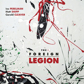 Play & Download The Foreign Legion by Gerald Cleaver | Napster