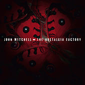 Play & Download The Nostalgia Factory by John Mitchell | Napster