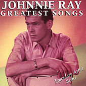 Play & Download Johnnie Ray: Greatest Songs by Johnnie Ray | Napster