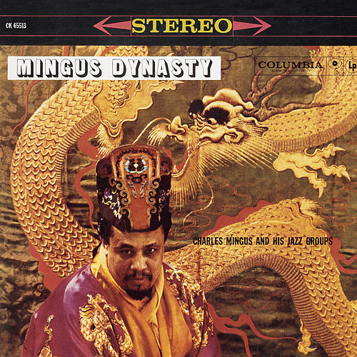 Play & Download Mingus Dynasty by Charles Mingus | Napster