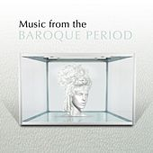 Play & Download Music from the Baroque Period by Various Artists | Napster