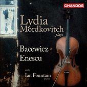 Play & Download BACEWICZ, G.: Violin Sonatas Nos. 1 and 3 / ENESCU, G.: Violin Sonata No. 2 (Mordkovitch, Fountain) by Ian Fountain | Napster