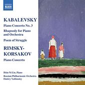 Play & Download KABALEVSKY: Piano Concerto No. 3 / RIMSKY-KORSAKOV: Piano Concerto by Various Artists | Napster
