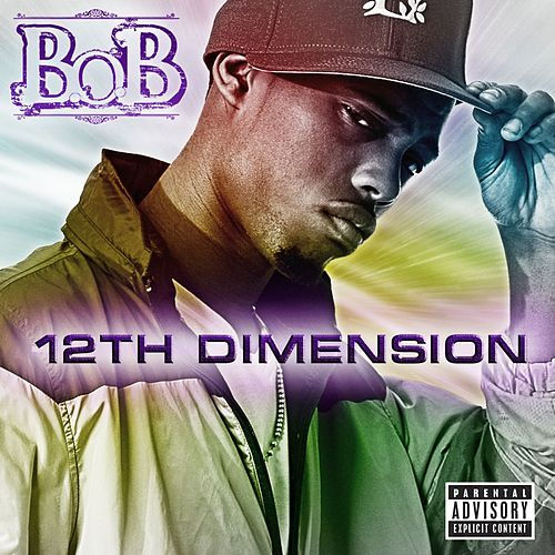 Play & Download 12th Dimension EP by B.o.B | Napster
