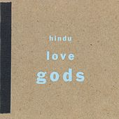 Play & Download Hindu Love Gods by Hindu Love Gods | Napster