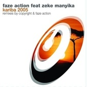 Play & Download Kariba 2005 by Faze Action | Napster